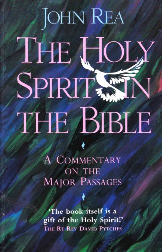 9780551026612: The Holy Spirit in the Bible: An Exploration from Genesis to Revelation