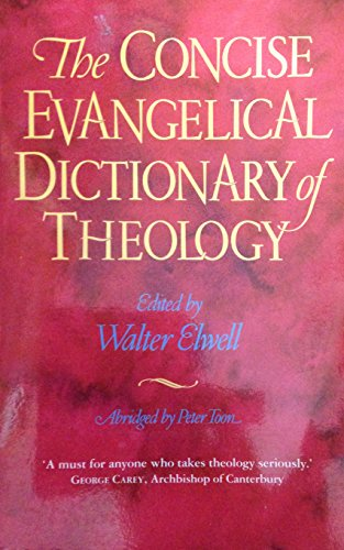 The Concise Evangelical Dictionary of Theology: Zondervan