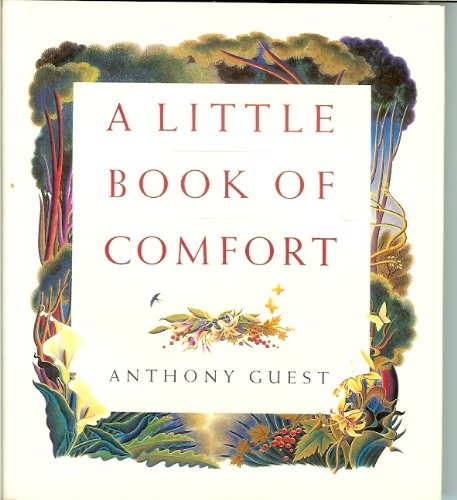 9780551027831: A Little Book of Comfort: An Anthology of Grief and Love