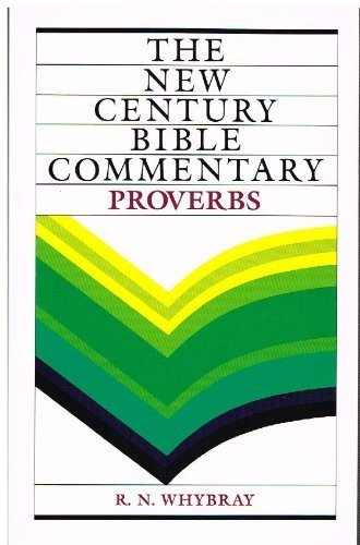 9780551028319: Proverbs: Based on the Revised Standard Version (New Century Bible Commentary)
