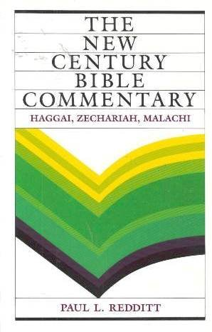 9780551028326: The New Century Bible Commentary - Haggai, Zechariah, Malachi