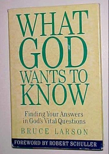 What God Wants to Know (9780551028425) by Bruce Larson