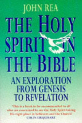 9780551029019: The Holy Spirit in the Bible: An Exploration from Genesis to Revelation