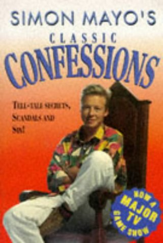 Confessions: the Classic Collection: The Classic Collection (9780551029033) by Simon Mayo; Matt