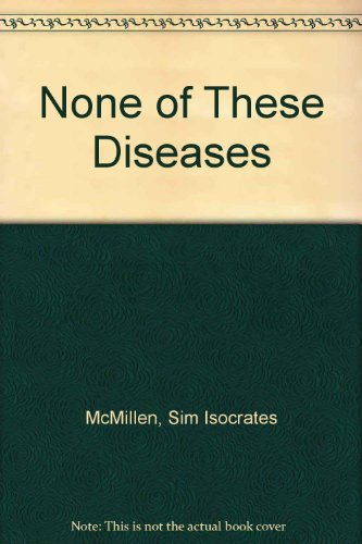 None Of These Diseases Book