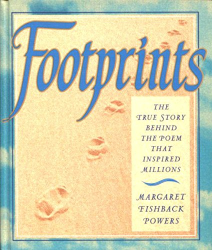 Footprints: The True Story Behind the Poem: Gift Edition: Margaret Fishback Powers