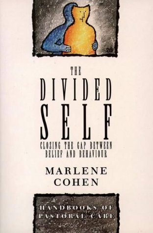 9780551029637: The Divided Self (Handbooks of Pastoral Care)