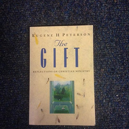 9780551029781: The Gift: Reflections on Christian Ministry