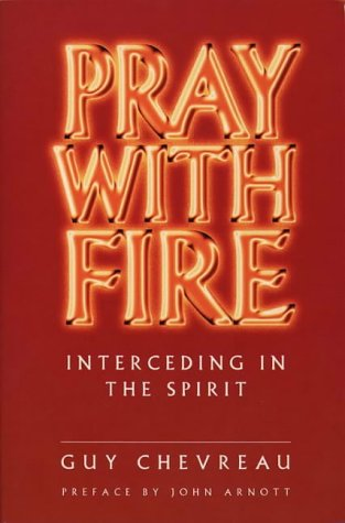 9780551029798: Pray With Fire: Interceding in the Spirit