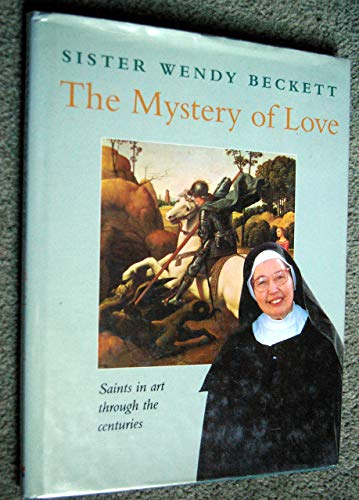 9780551030121: The Mystery of Love: Saints in Art Through the Centuries