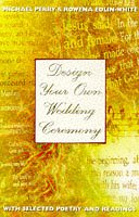 9780551030244: Design Your Own Wedding Ceremony: With selected poetry and readings