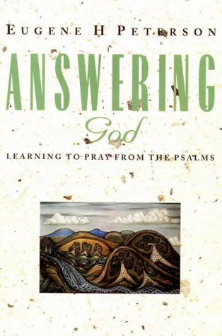 9780551030282: Answering God: Learning to Pray from the Psalms