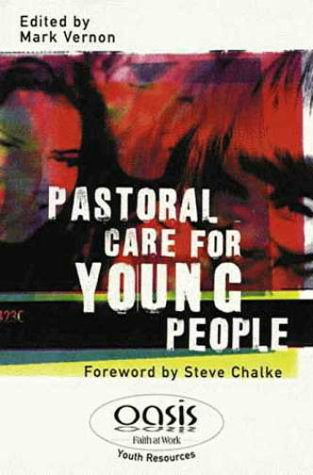 9780551030633: Pastoral Care For Young People (Oasis Youth Resources)