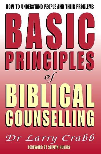 9780551031005: Basic Principles of Biblical Counselling