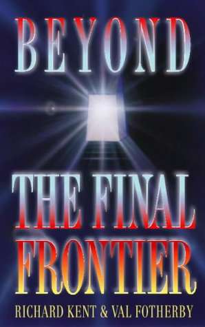 9780551032033: Beyond The Final Frontier