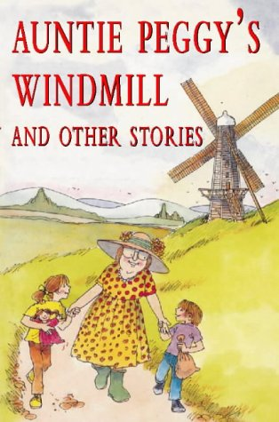9780551032071: Auntie Peggy's Windmill And Other S