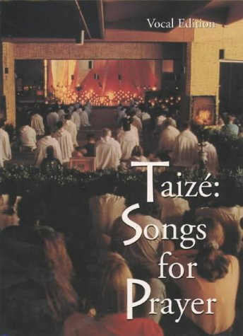 9780551040175: Songs for Prayer - Vocal Edition: Praying with the Music of Taize