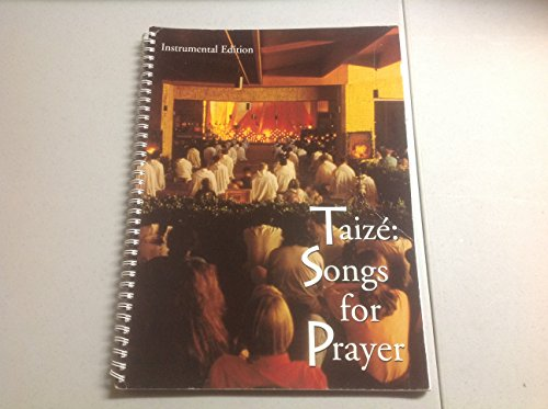 9780551040182: Songs for Prayer - Instrumental Edition: Praying with the Music of Taize