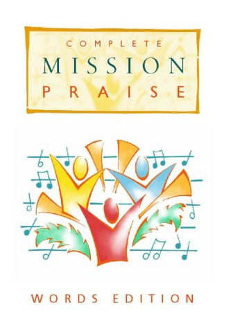 9780551040274: Complete Mission Praise: Words Edition