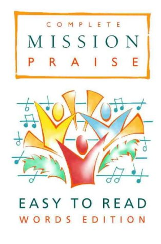 9780551040298: Complete Mission Praise: Easy-to-read Words Edition