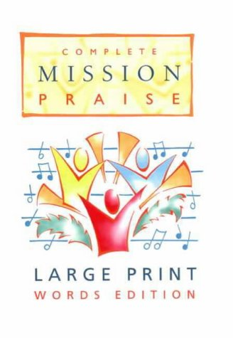 9780551040380: Complete Mission Praise: Large Print Words Edition