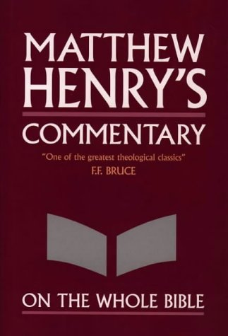 9780551050105: Matthew Henry's Commentary on the Whole Bible: Complete and Unabridged in One Volume