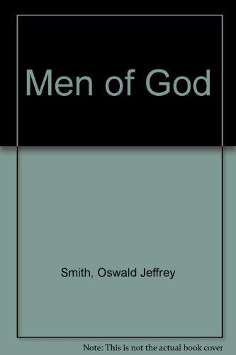 Men of God: David Brainerd, John Fletcher,: Oswald J Smith