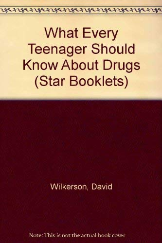 9780551050679: What Every Teenager Should Know About Drugs (Star Booklets)
