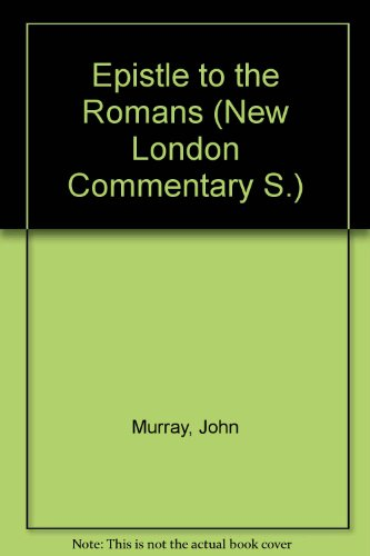 9780551051034: Epistle to the Romans (New London Commentary S.)
