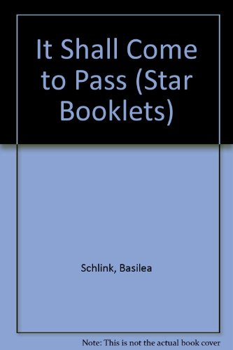 It Shall Come to Pass (Star Booklets) (055105168X) by Basilea Schlink