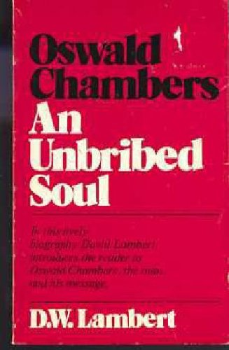 9780551052291: Oswald Chambers: Unbribed Soul