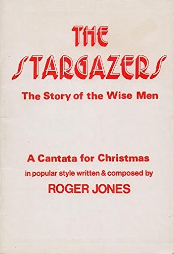 9780551055452: Stargazers: The Story of the Wise Men - A Cantata for Christmas