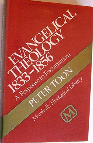 9780551055827: Evangelical Theology, 1833-56: A Respone to Tractarianism