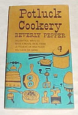 9780551153011: Potluck Cookery: Delightful ways to make a meal from leftovers or whatever you have on hand.