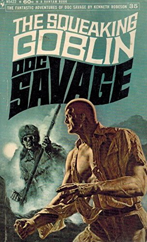 The Squeaking Goblin (Doc Savage #35): Kenneth Robeson