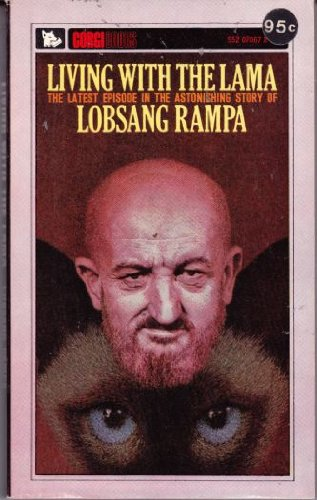 Living with the Lama: Lobsang Rampa