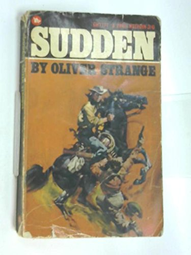 Sudden outlawed (9780552071765) by Oliver Strange
