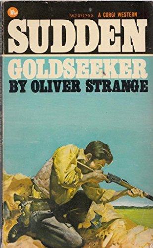 9780552071796: Sudden - Goldseeker