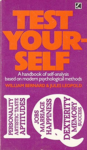 9780552072007: Test Yourself I. Q. (A handbook of self-analysis based on modern psychological methods)