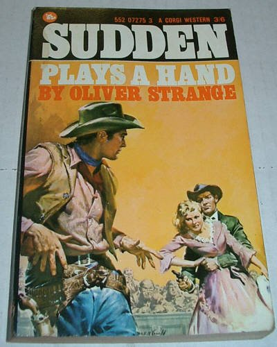 Sudden Plays a Hand (0552072753) by Oliver Strange