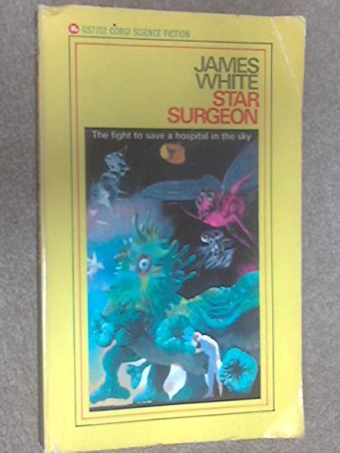 9780552077026: Star Surgeon: Continuing the Chronicles of Sector General