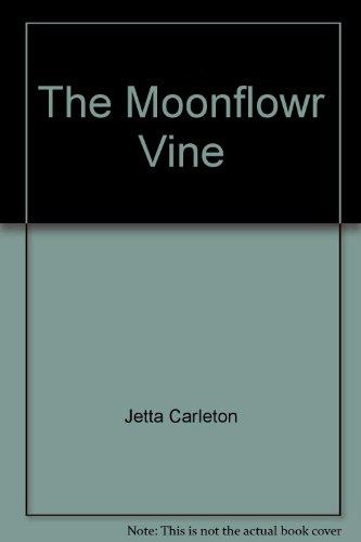 9780552077132: The Moonflower Vine