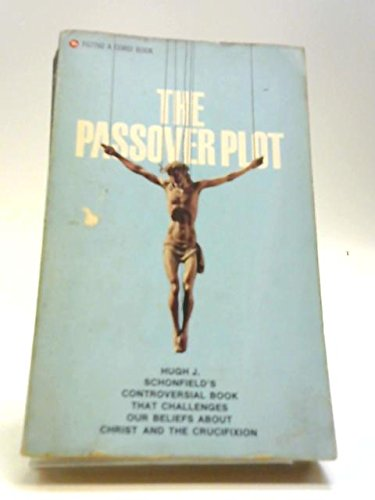 9780552077606: The Passover Plot: New Light on the History of Jesus