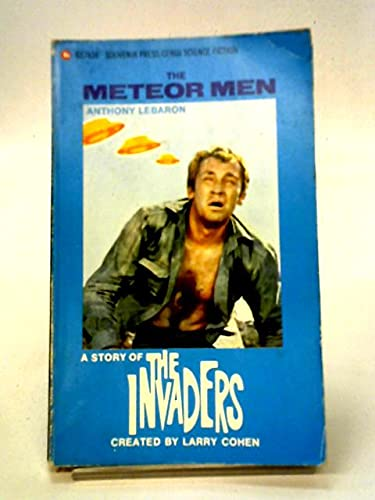 The Meteor Men - A Story of: Anthony Lebaron