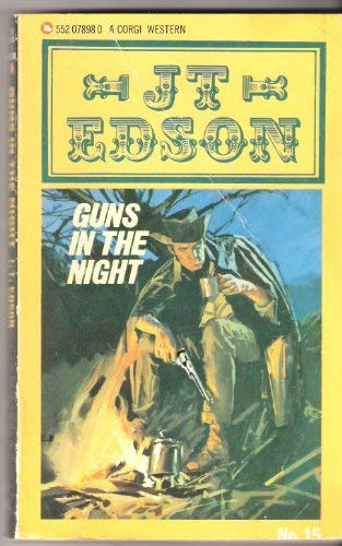 Guns in the Night: J. T. Edson