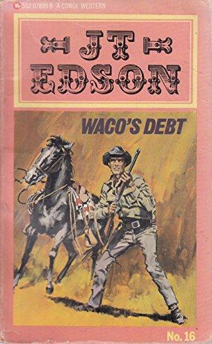 9780552078993: Waco's Debt