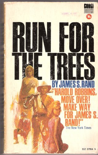 Run for the Trees: Rand, James S.