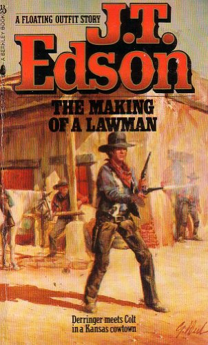 Making of a Lawman (Westerns): J.T. EDSON