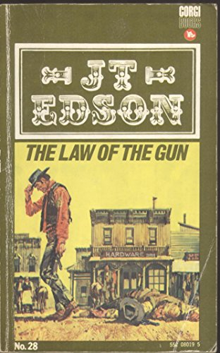 The Law of the Gun (0552080195) by Edson, J. T.