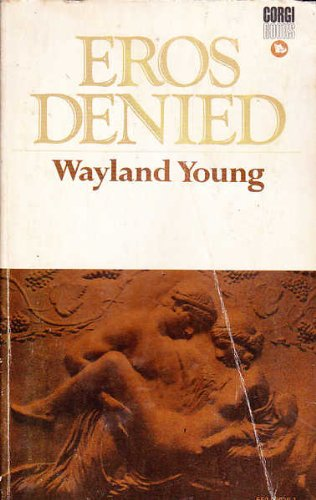 9780552080385: Eros denied (Young Wayland. Studies in exclusion;1)